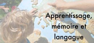 apprentissage mémoire et langagefin